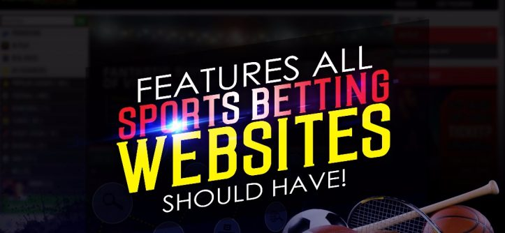 features sports betting websites should have