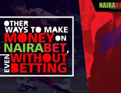 other ways to make money on nairabet without betting