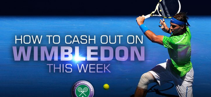 cash out wimbledon