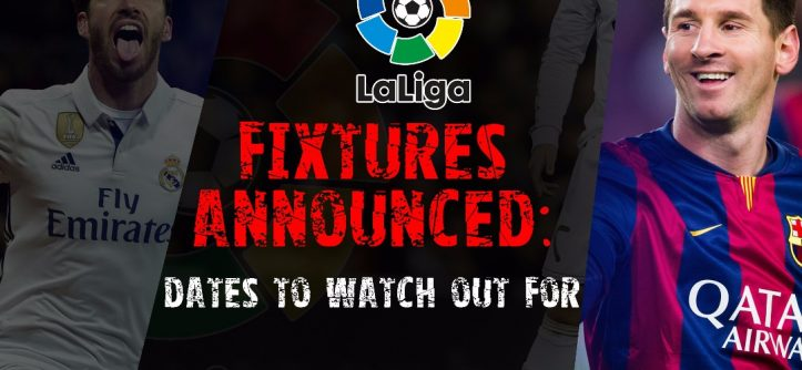 la liga fixtures announcement