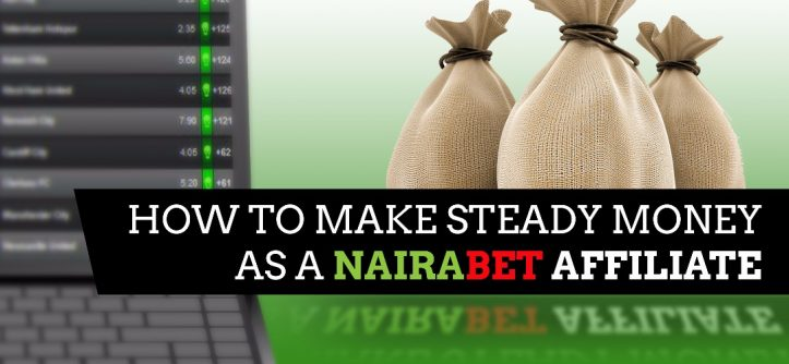 make money as NairaBET affiliate