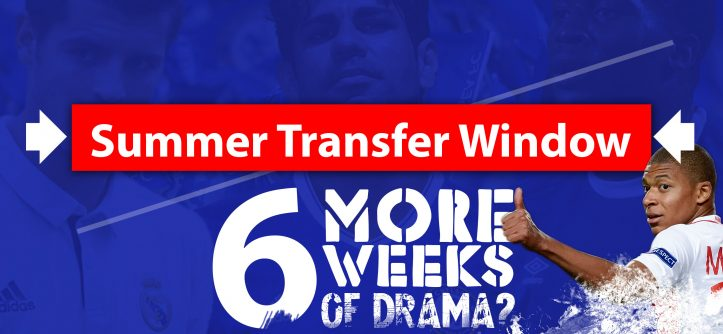 summer transfer window - 6 more weeks