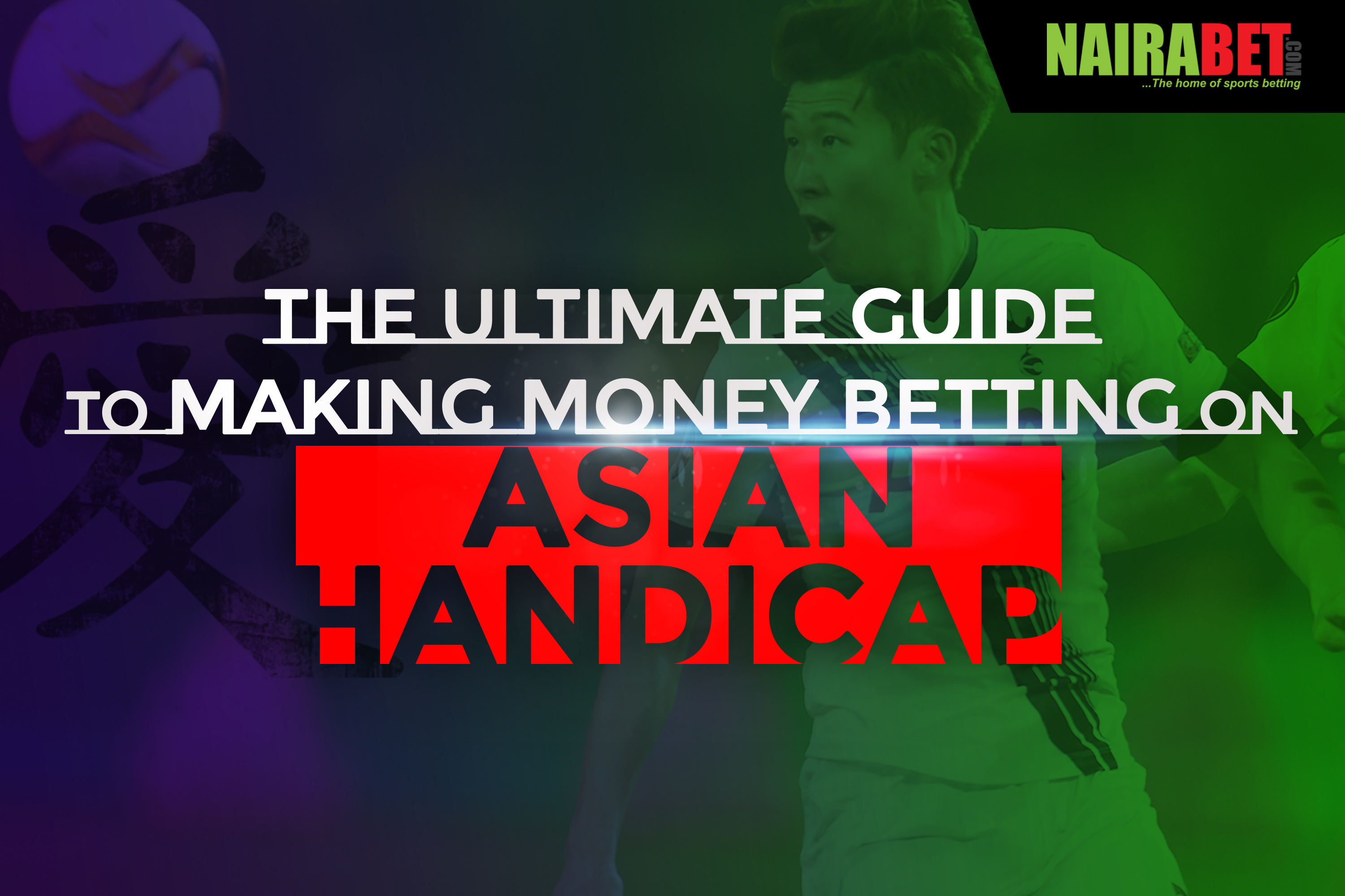 ultimate guide to asian handicap betting