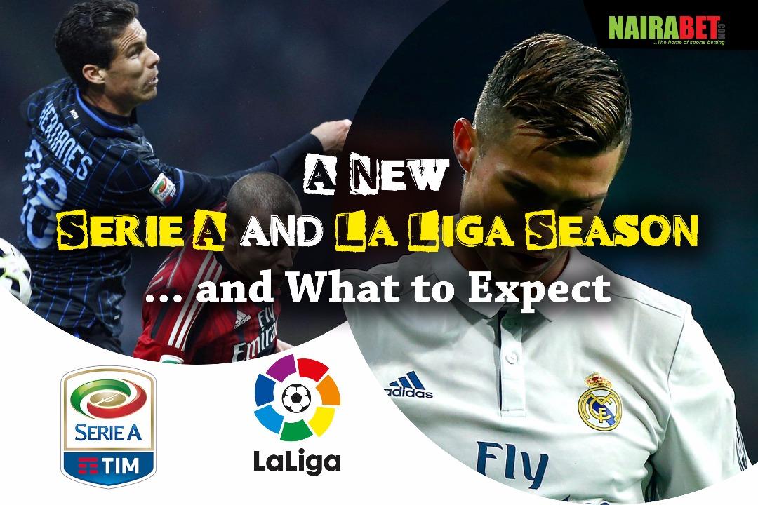 new serie a and la liga season