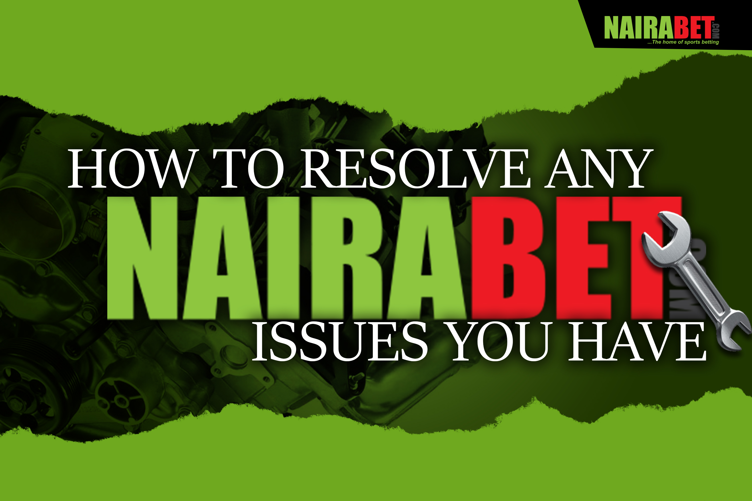 how to solve NairaBET issues