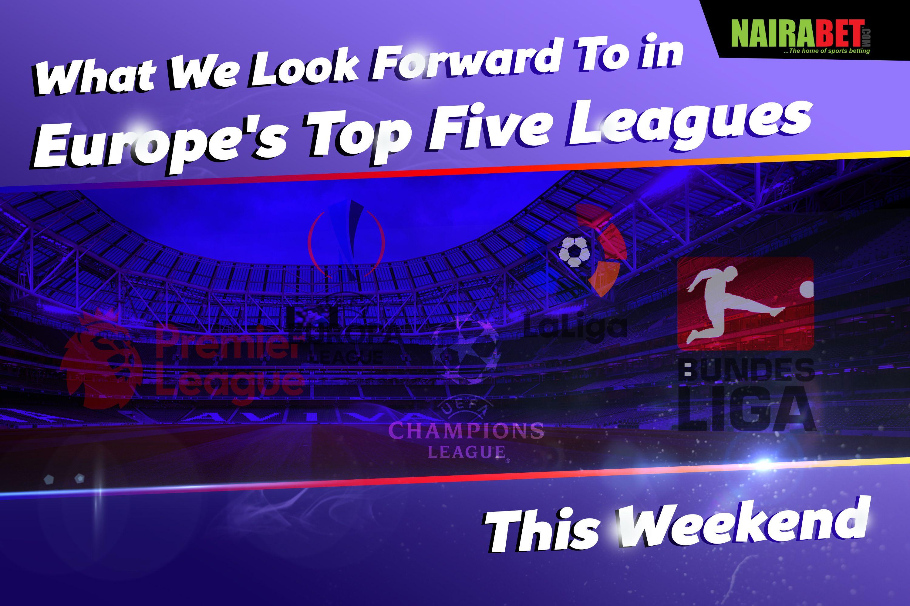 europe's top 5 leagues expectations