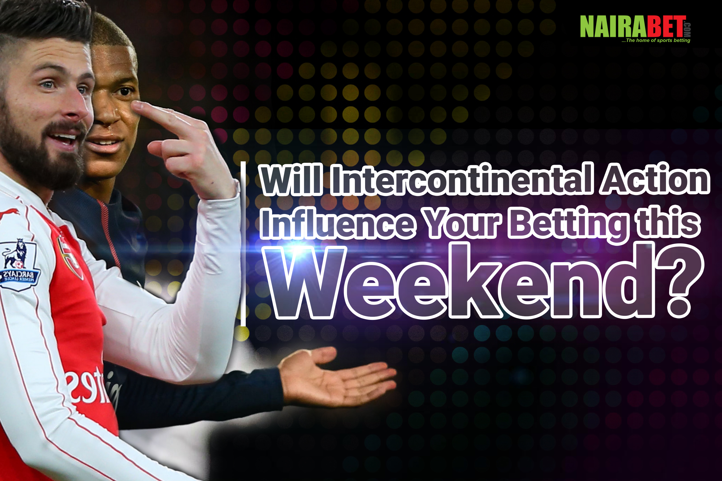 international break influence betting