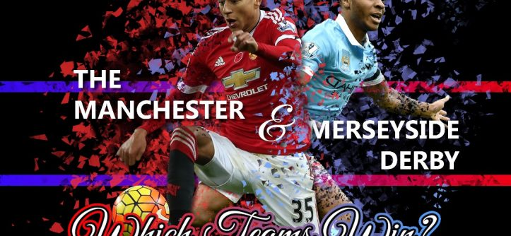 Manchester and Merseyside Derbies