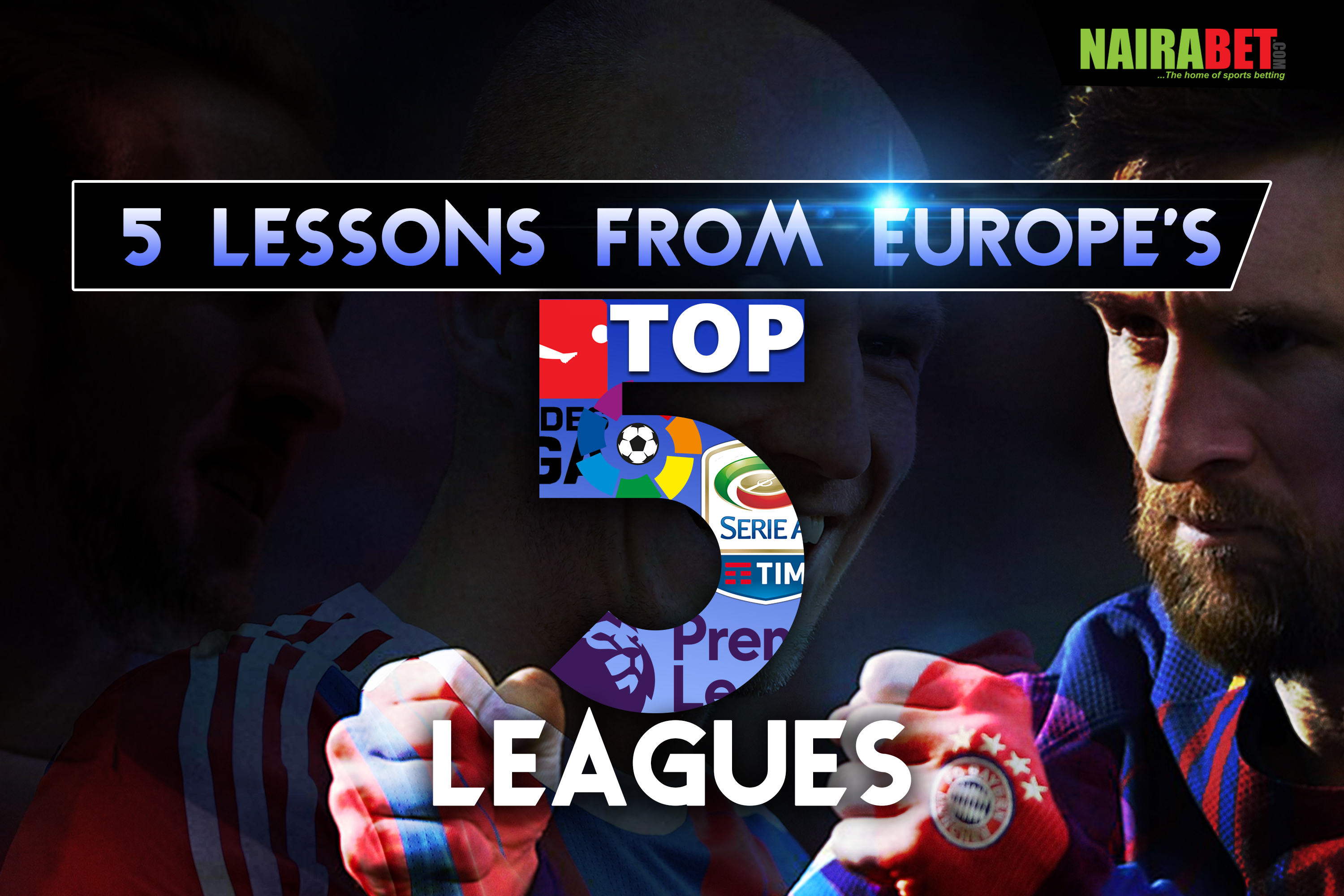 europe top 5 leagues lessons