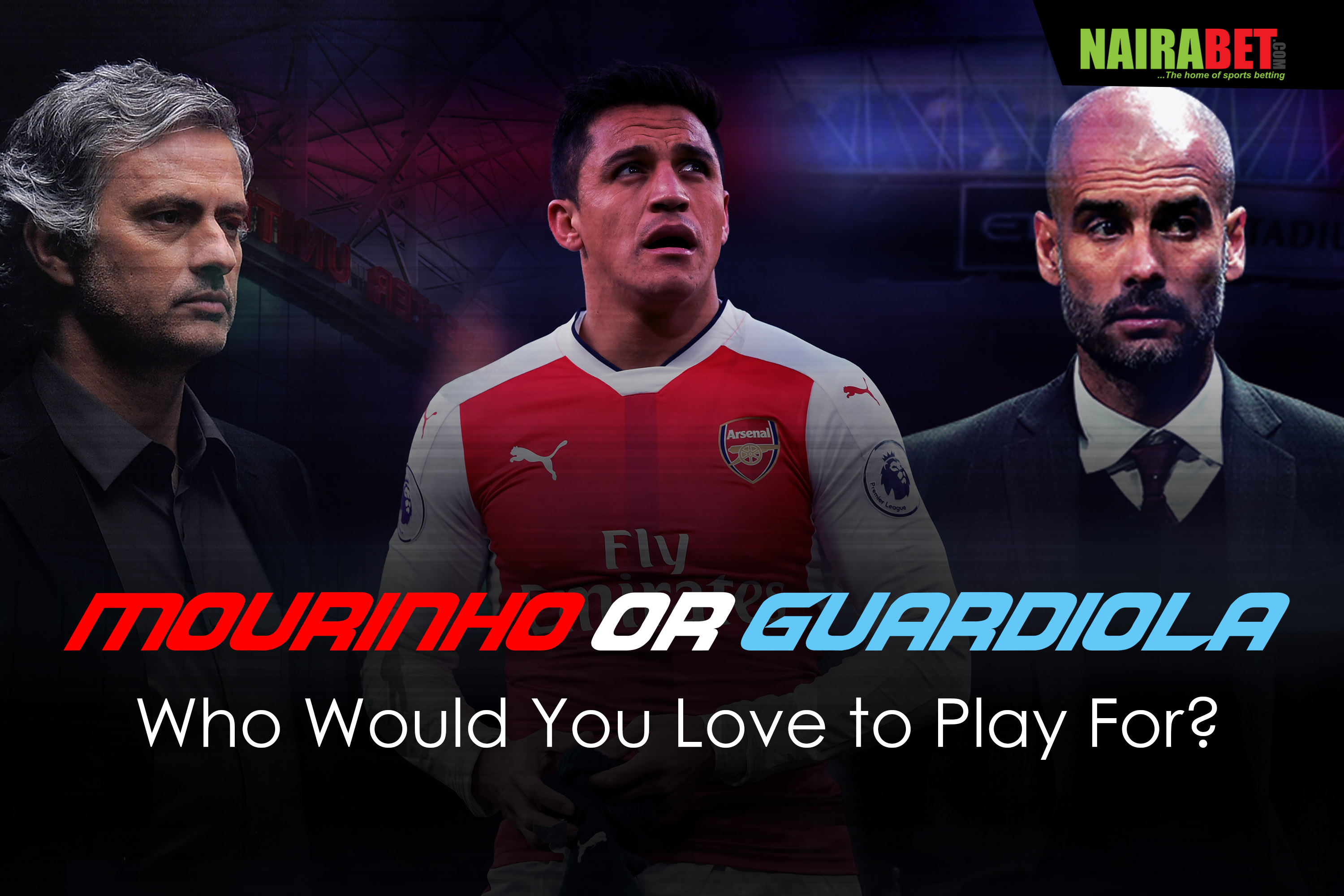 Mourinho or Guardiola