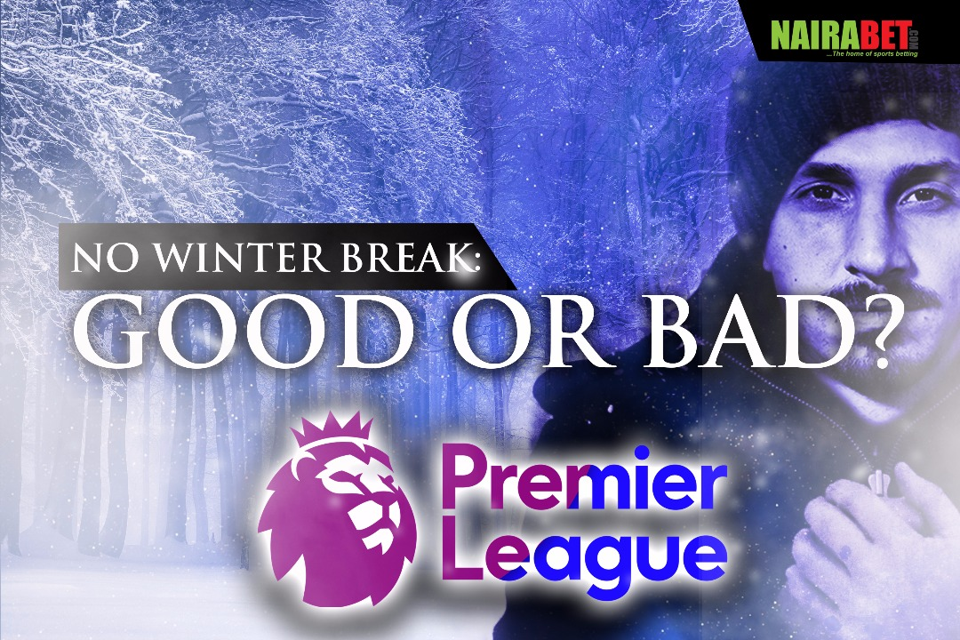no winter break premier league