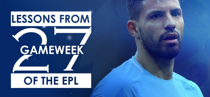 epl gameweek 27 lessons