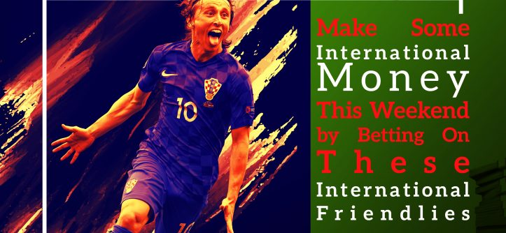international friendlies
