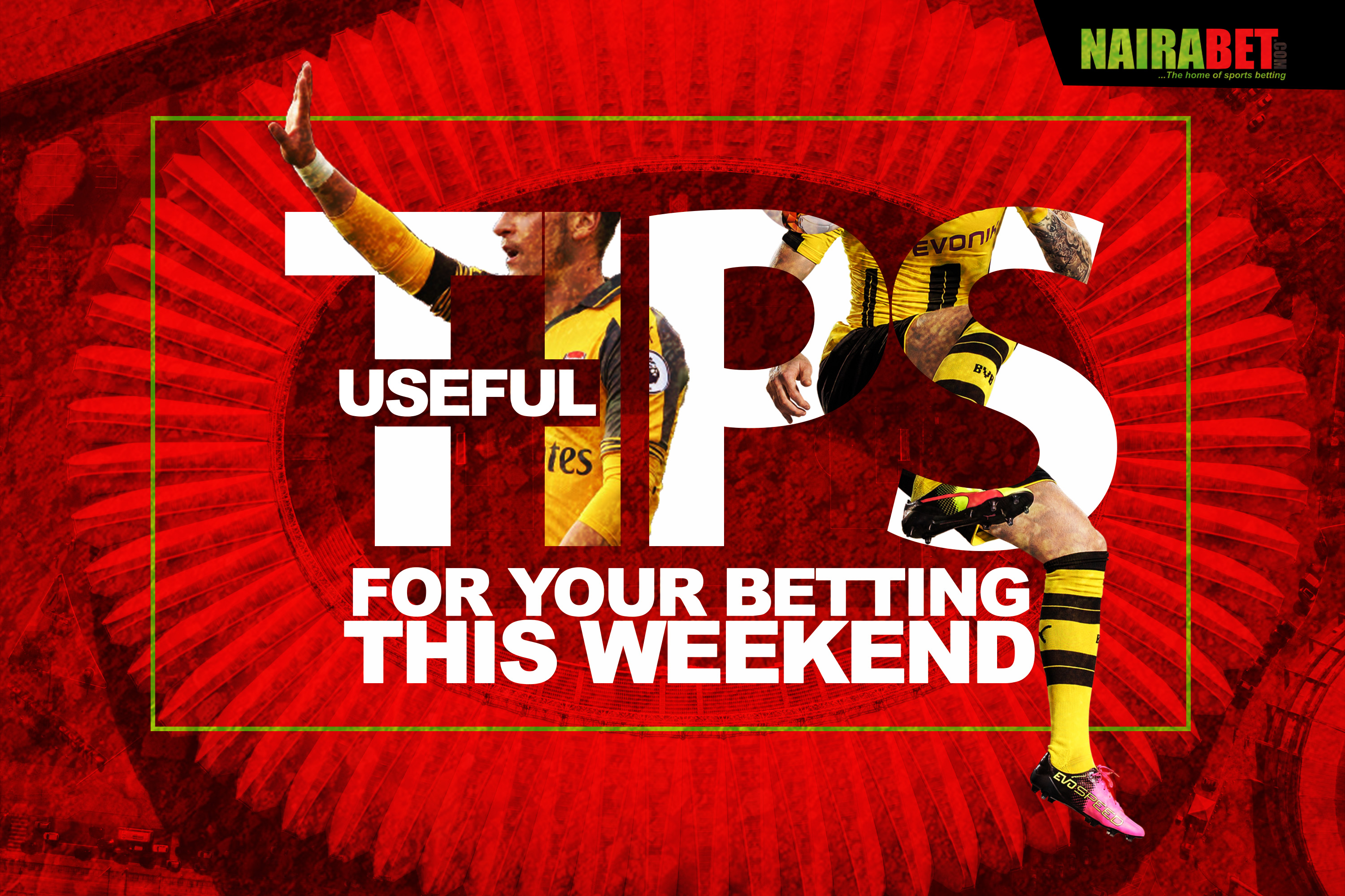 tips for betting this weekend