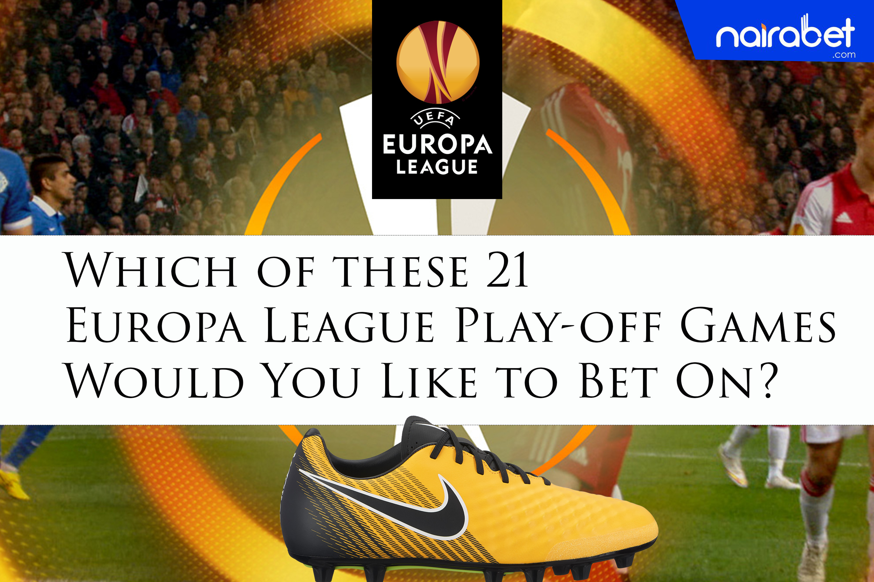 Which Of These 21 Europa League Play Off Games Would You