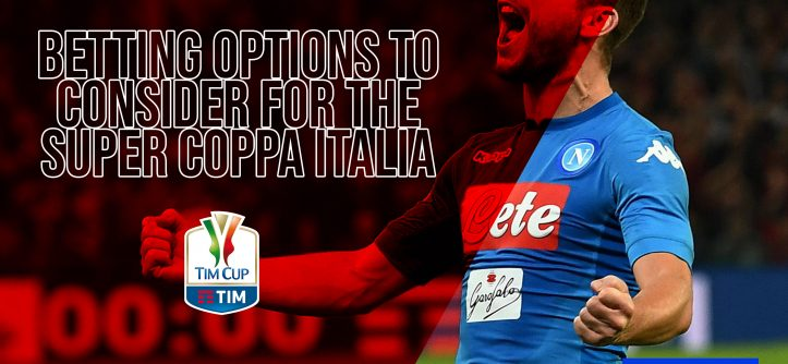 Super Coppa Italia betting tips