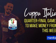 Coppa Italia quarter final to make money from