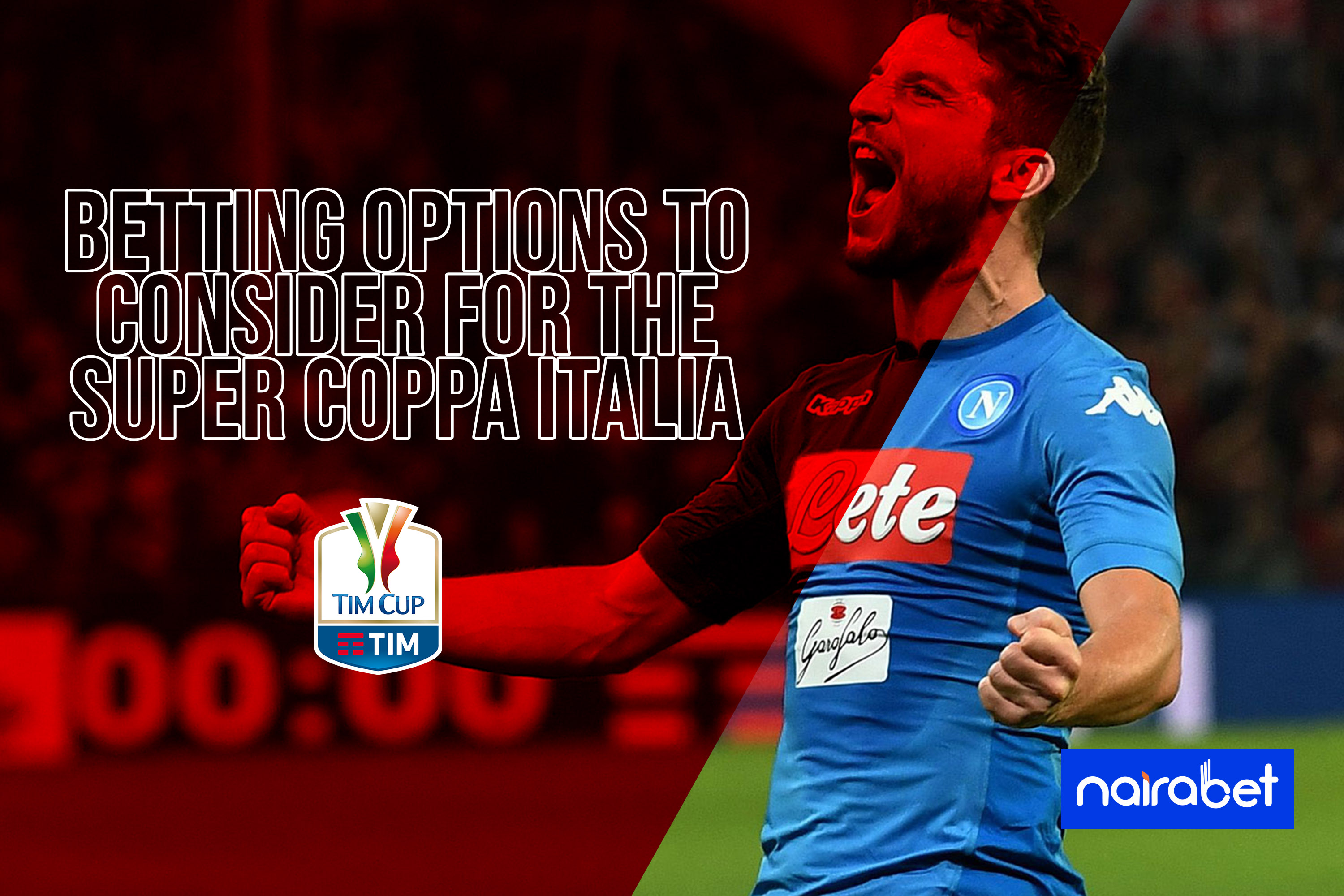 4 Betting Options to Consider for the Super Coppa Italia