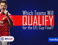 Teams qualify EFL cup final