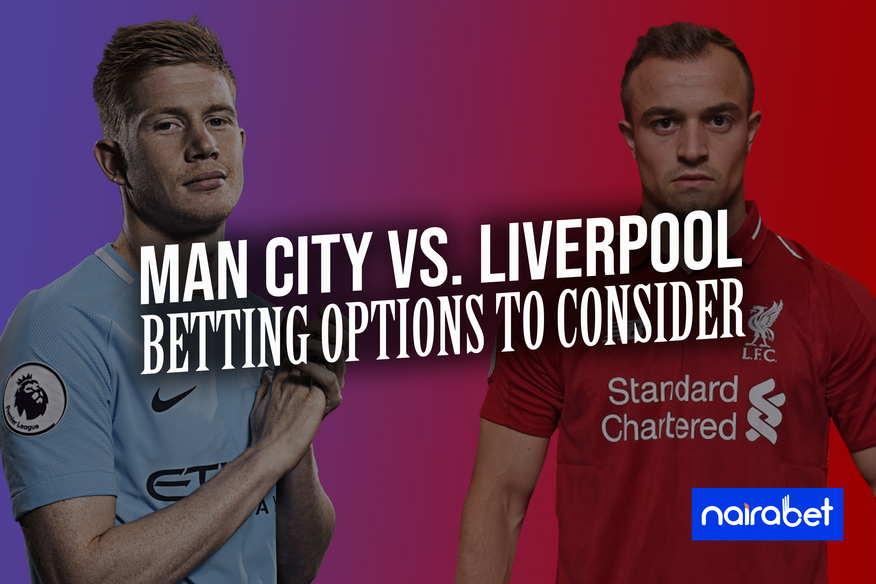man city vs liverpool; betting options