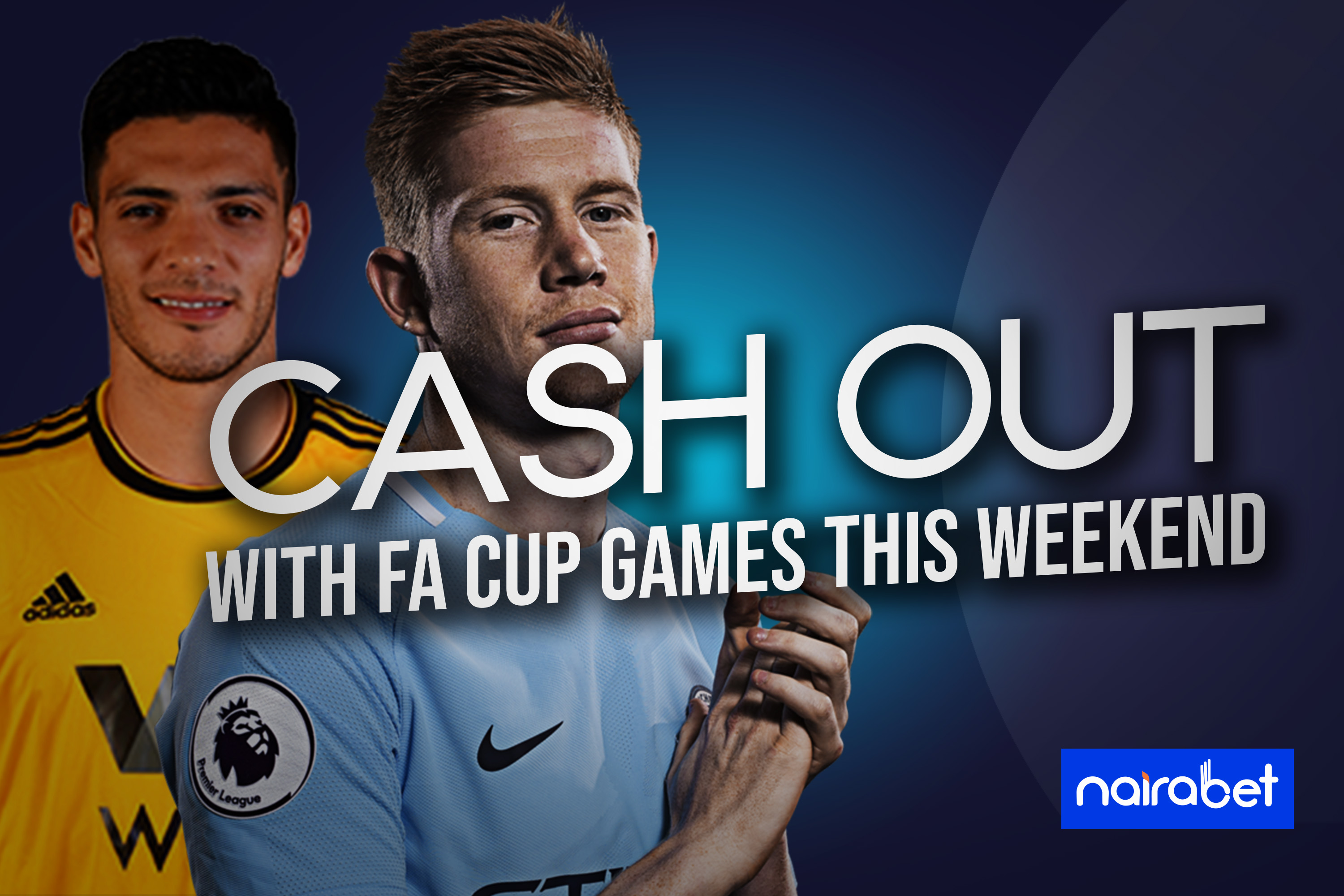 cashout FA cup games weekend