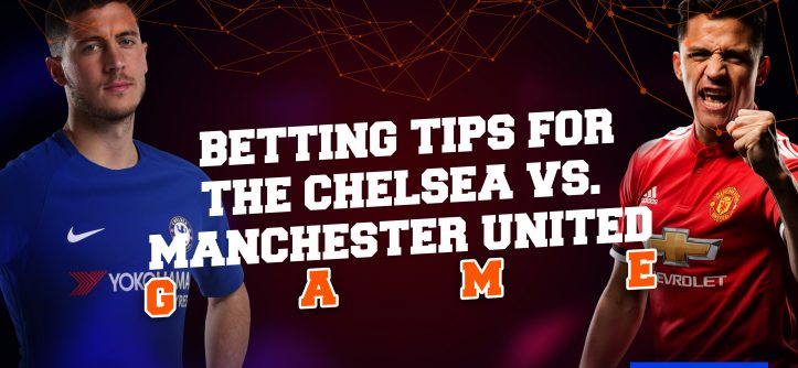 betting tips; man utd and chelsea