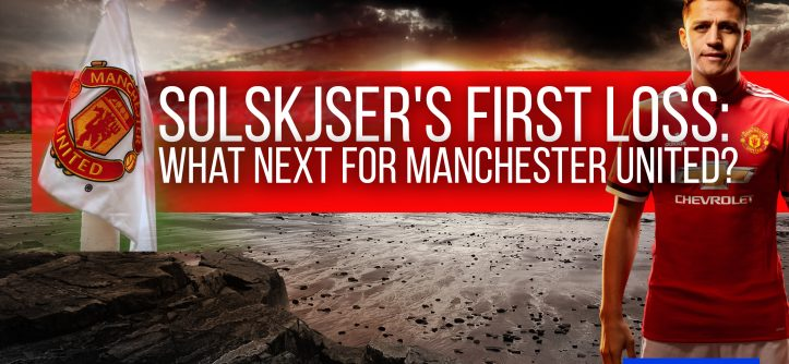 Solskjaer's First Loss; man utd