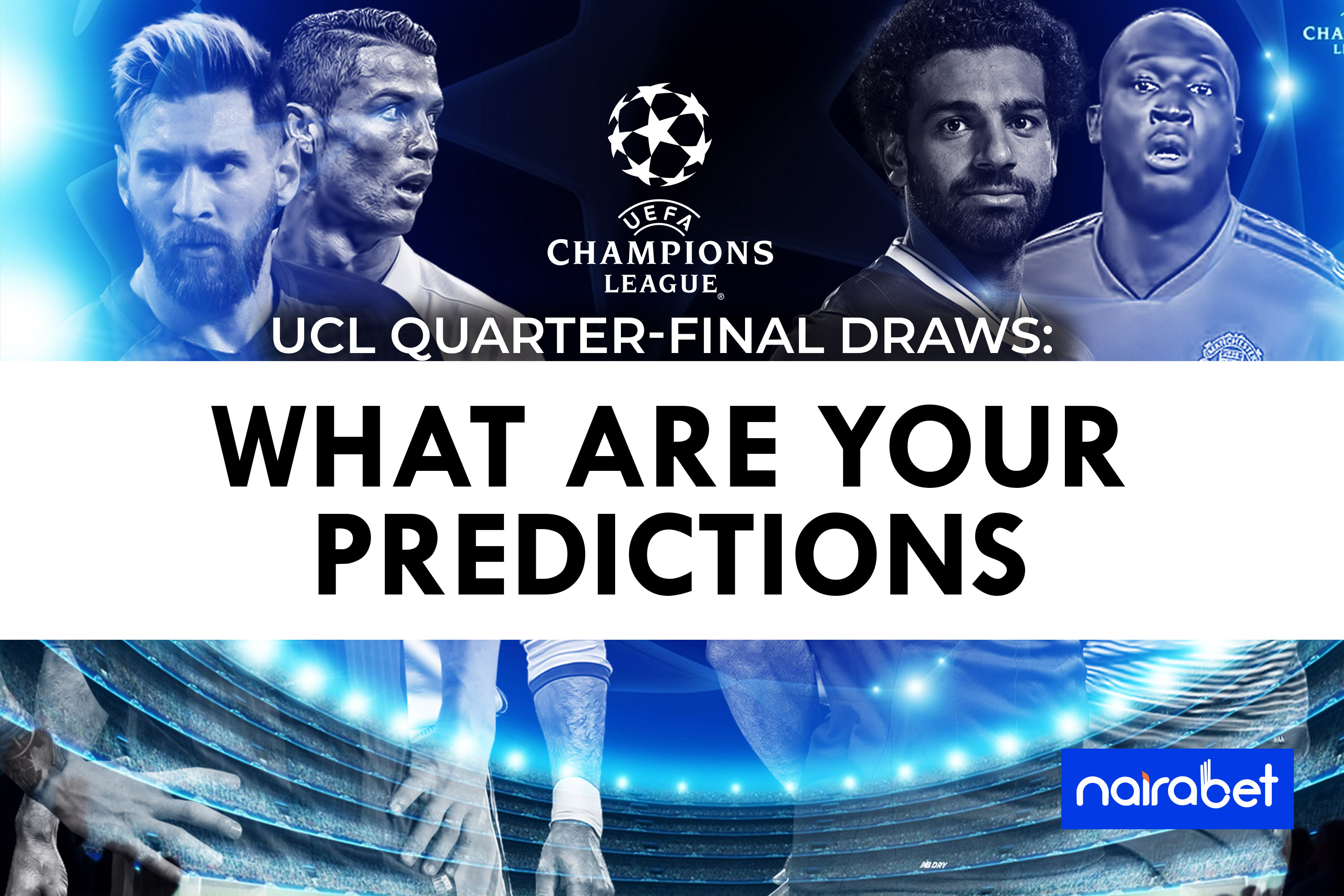 predict ucl quarter-final draws
