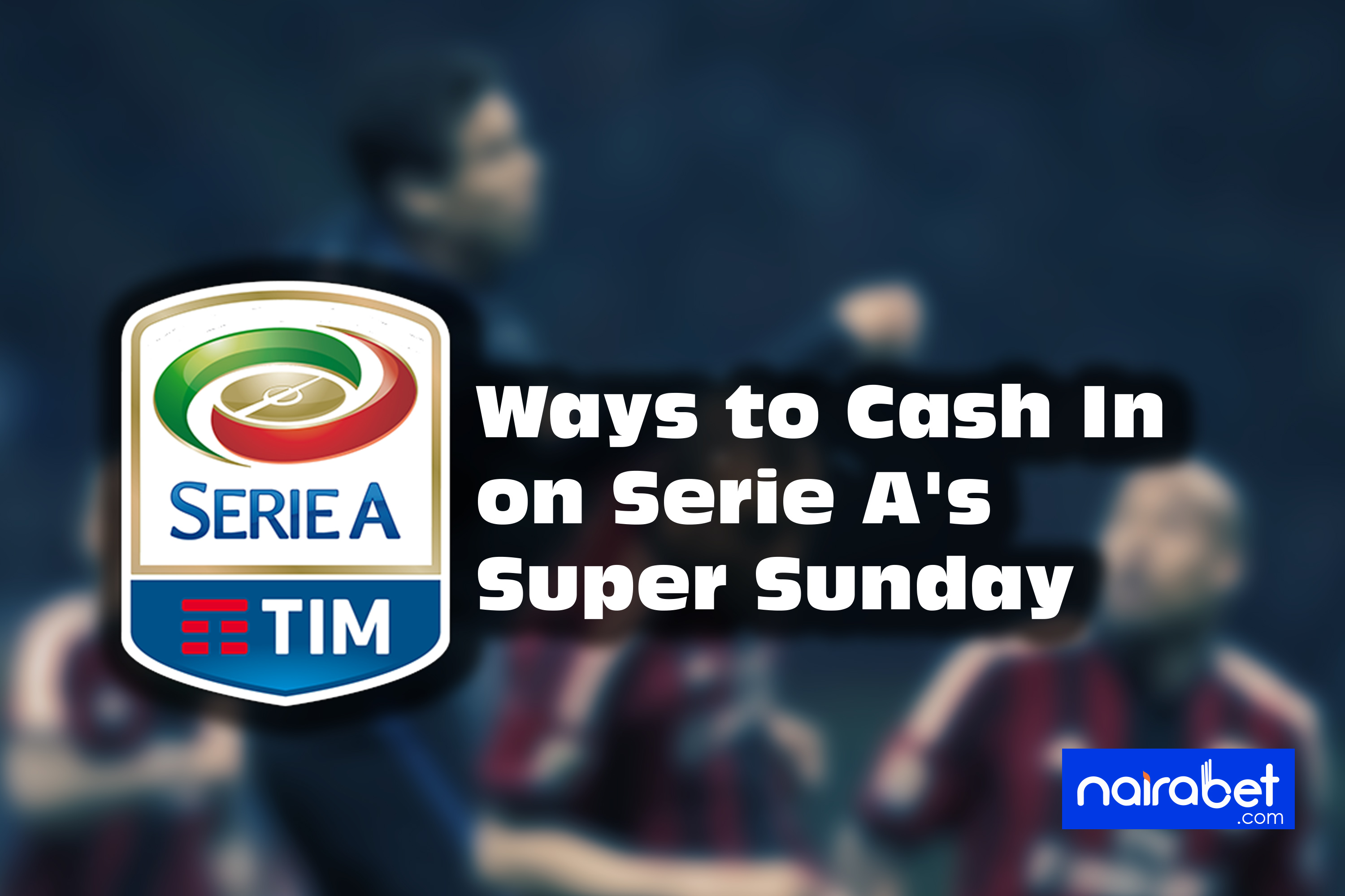serie a super sunday