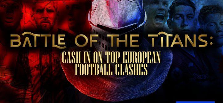 battle of the titans european football