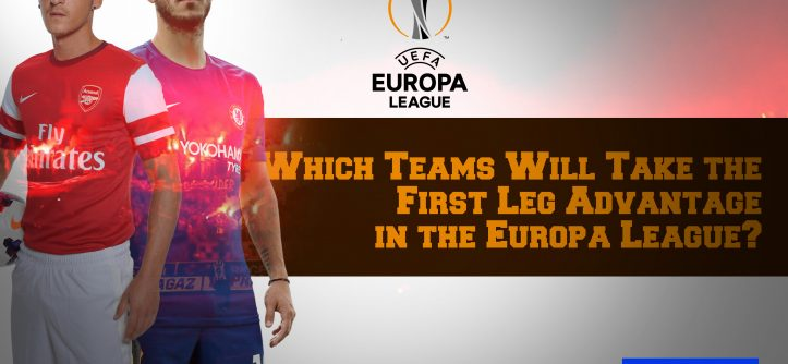 europa first leg advantage