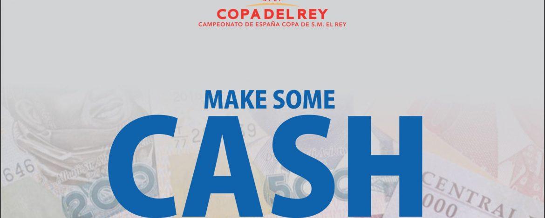 Copa del rey final; make some cash