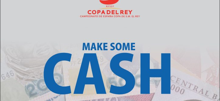 Copa del rey final; make some cash