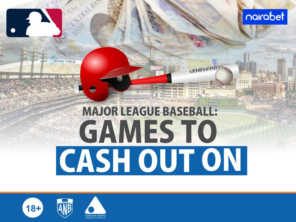Major League Baseball Games to cash out on