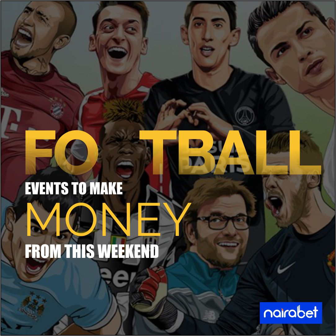 Football events to make money from this weekend