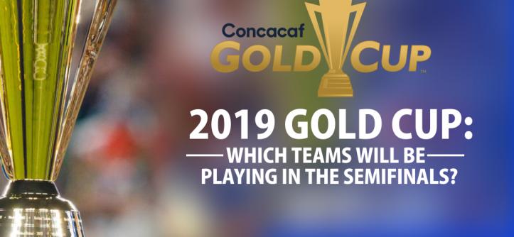 Gold Cup Semi-finals