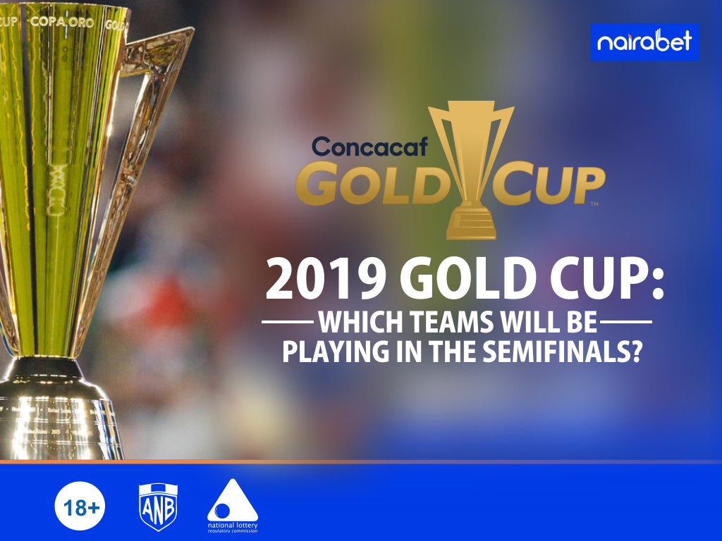 Gold Cup Semi-finals