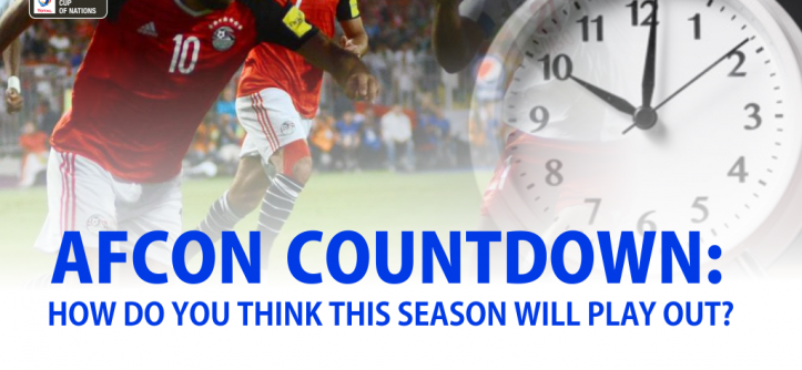 AFCON Countdown: How Do You Think This Season Will Play Out?