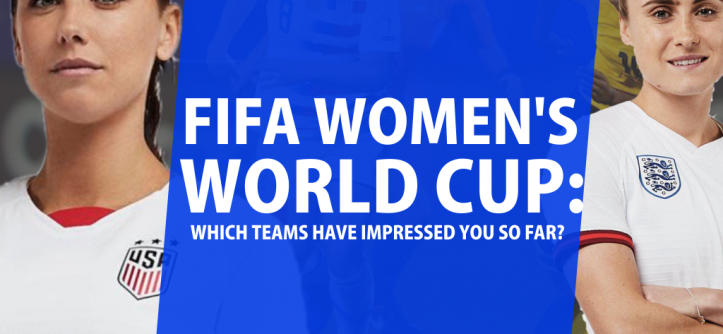 FIFA Women's World Cup: Which Teams Have Impressed You So Far?