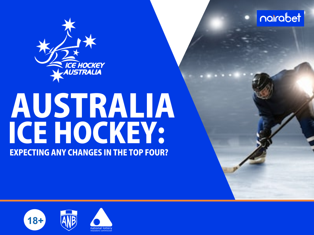 Australia Ice Hockey: Expecting Any Changes in The Top Four