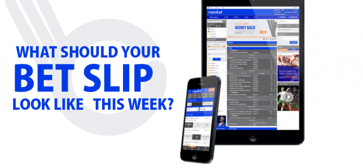 What Should Your Bet Slip Look Like This Week?