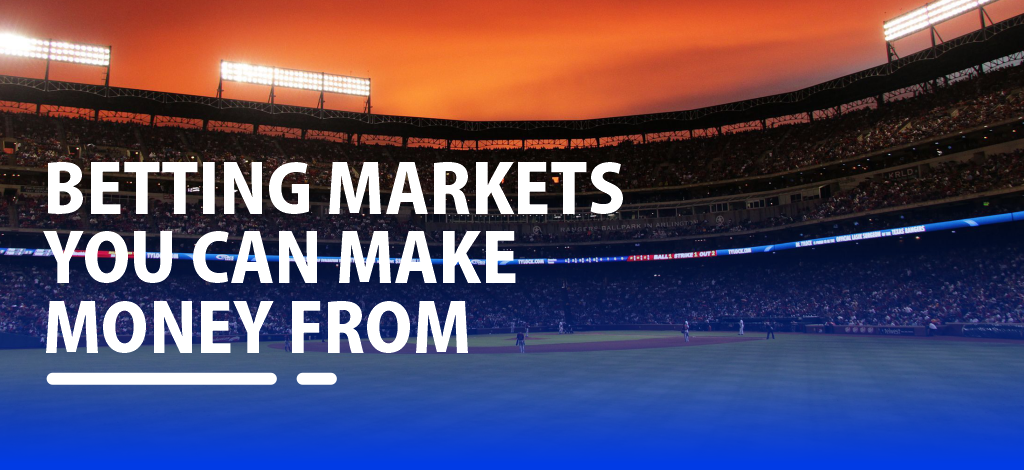 Betting markets you can make money from