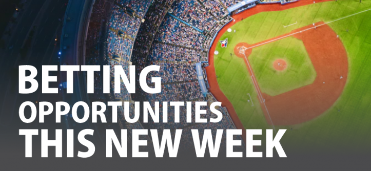 Betting Opportunities This New Week