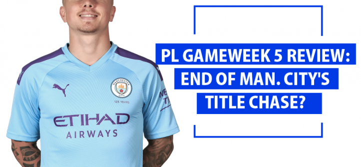 PL Gameweek 5 Review