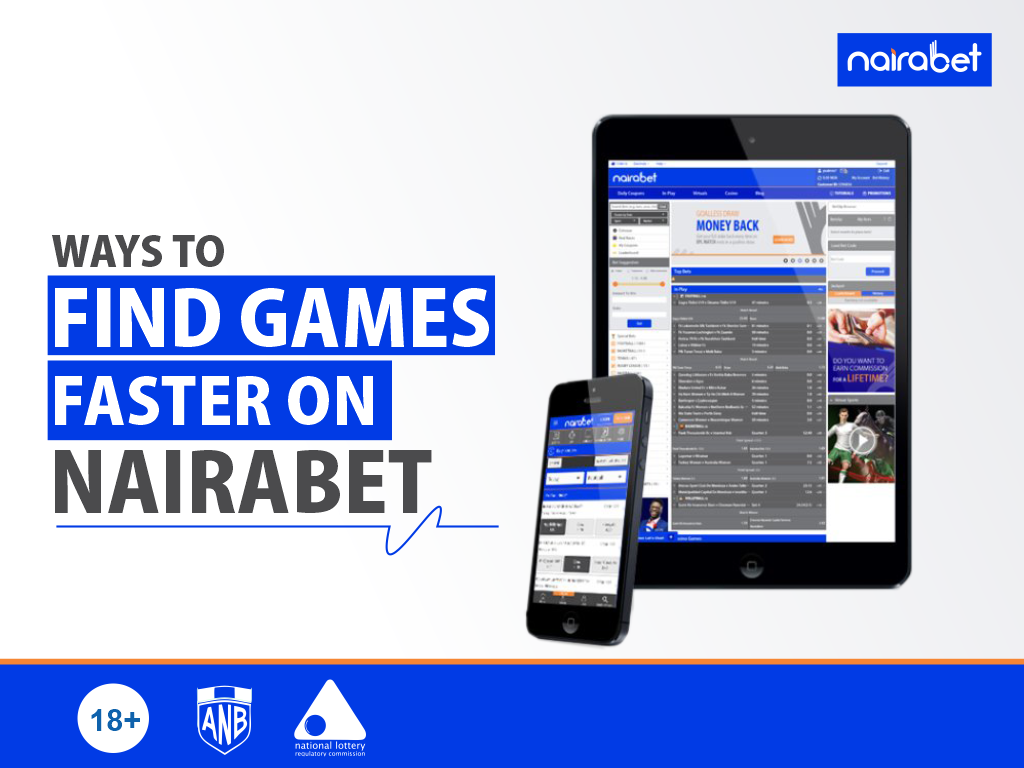 Ways to Find Games Faster on NairaBET