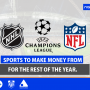 Sports to Make Money From for the Rest of the Year.
