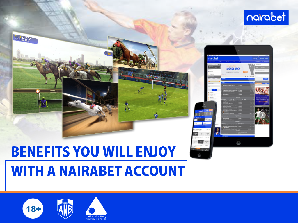 Benefits You Will Enjoy With a NairaBET Account003