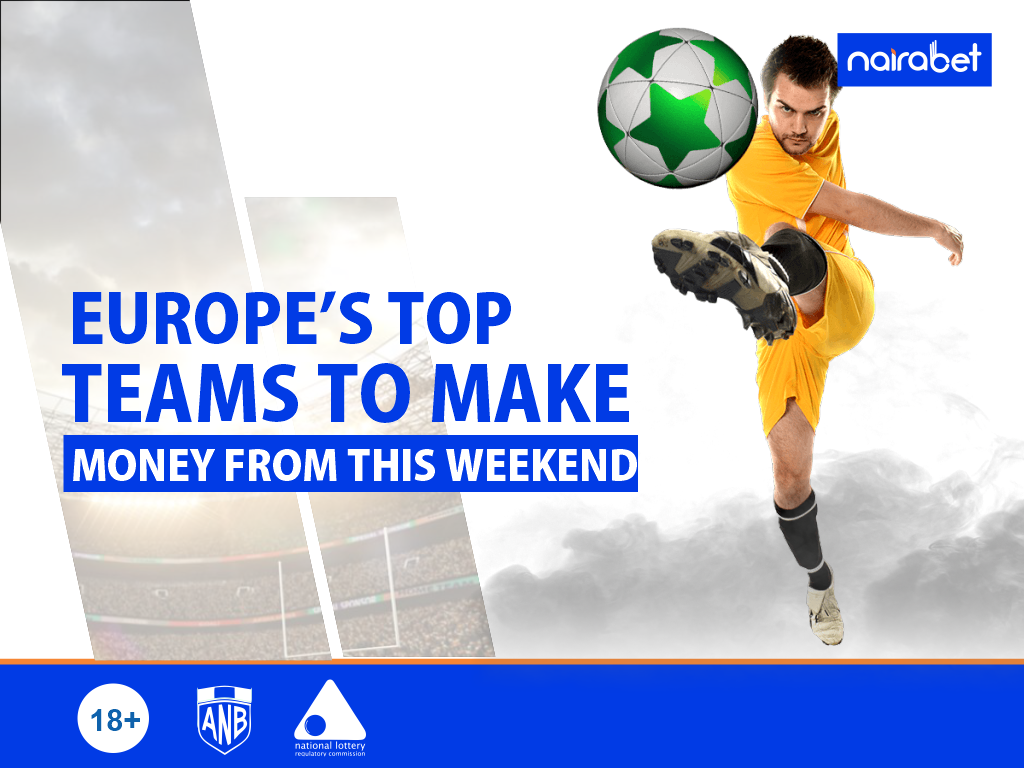 Europe's top teams to make money from this weekend