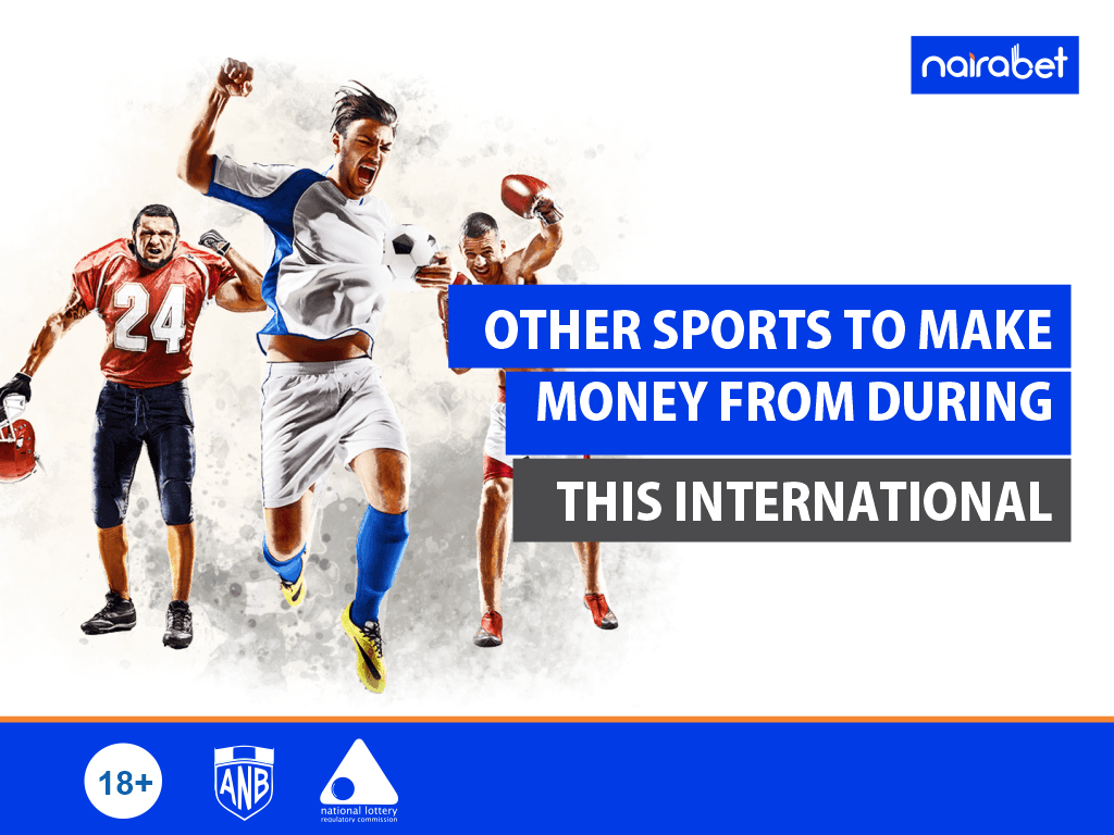 Other Sports to Make Money From During This International Football Break