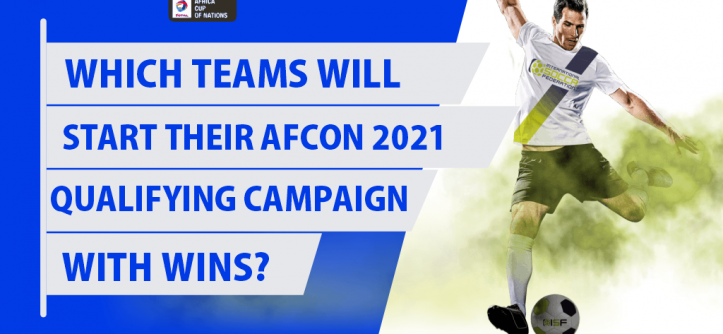 AFCON 2021 Qualifying Campaign With Wins